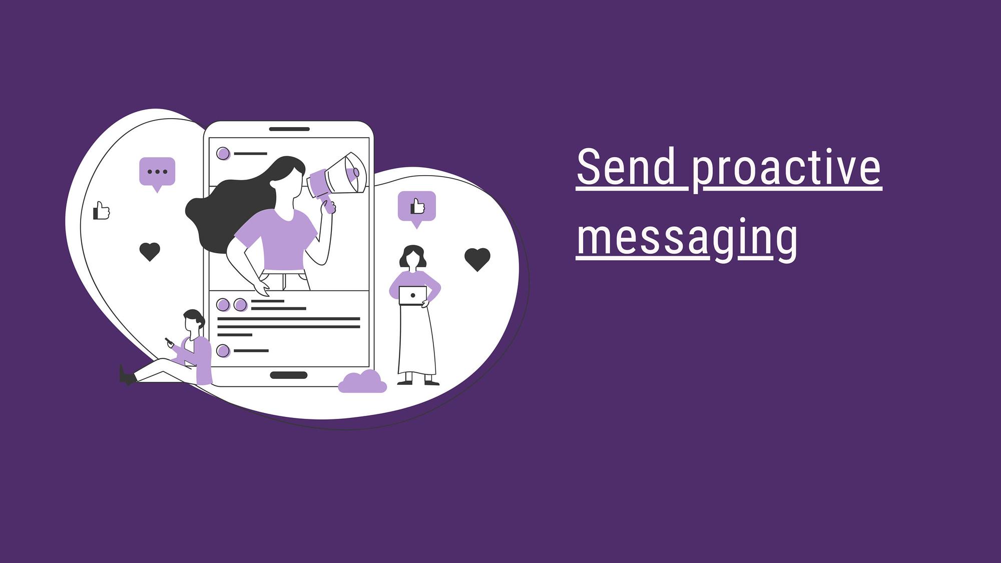 proactive messaging
