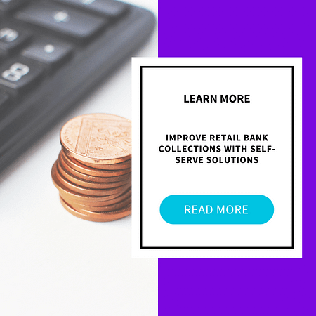 Retail Bank Collections